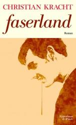 Christian Kracht - Faserland