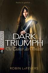 Robin LaFevers: Dark Triumph - Die Tochter des Verräters