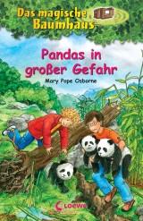Mary Pope Osborne: Das magische Baumhaus (46) - Pandas in großer Gefahr