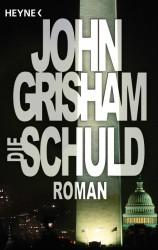 John Grisham - Die Schuld