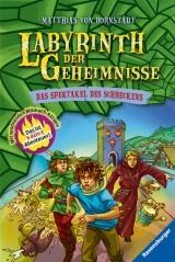 Matthias von Bornstädt: Labyrinth der Geheimnisse (4) - Das Spektakel des Schreckens