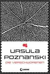 Ursula Poznanski - Die Verschworenen