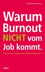 Warum Burnout nicht vom Jobkommt