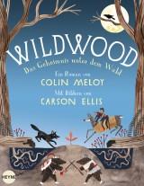 Wildwood (2) – Das Geheimnis unter demWald