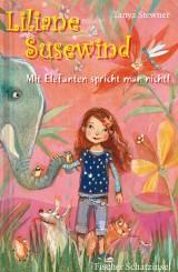 Liliane Susewind (1) – Mit Elefanten spricht mannicht