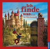 Walter Wick - Ich finde was... Im Märchenwald