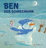 Guido van Genechten - Ben, der Schneemann
