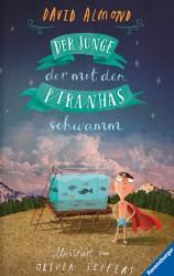 Der Junge der mit den Piranhas schwamm