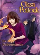 Anne Plichota & Cendrine Wolf: Oksa Pollock (4) - Die Unbeugsamen