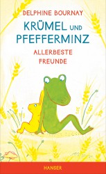 Delphine Bournay - Krümel und Pfefferminz - Allerbeste Freunde