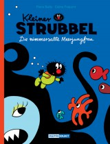 Kleiner Strubbel - Die nimmersatte Meerjungfrau