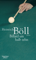 Heinrich Böll - Billard um halb zehn