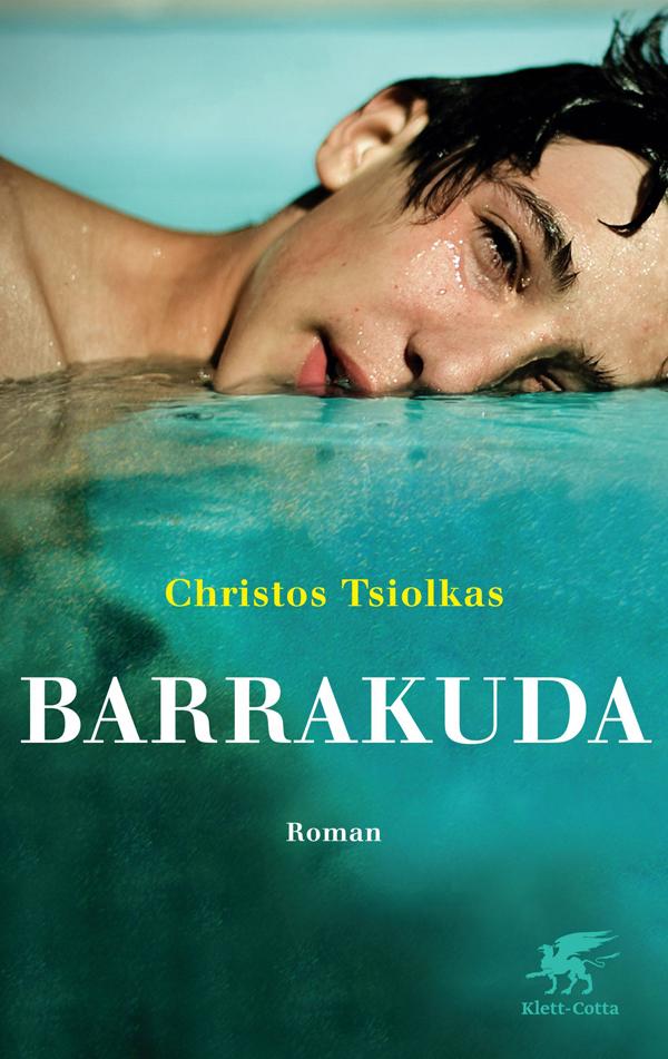 Christos Tsiolkas - Barrakuda