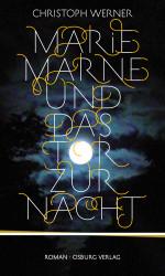Marie Marne und das Tor zurNacht