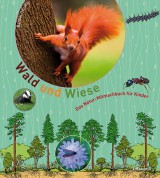 Wald und Wiese  – Das Natur-Mitmachbuch für Kinder