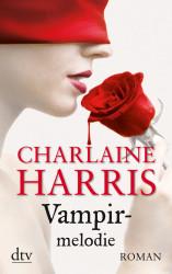 Charlaine Harris - Vampirmelodie