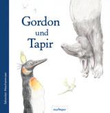 Sebastian Meschenmoser - Gordon und Tapir