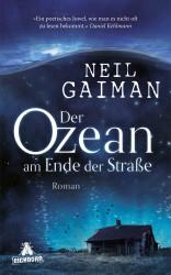 Neil Gaiman- - Der Ozean am Ende der Straße