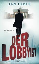 Jan Faber - Der Lobbyist