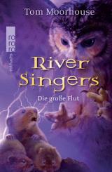 Tom Moorhouse - River Singers (2) - Die große Flut