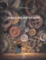 Torben Kuhlmann - Maulwurfstadt