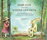 Charlotte Zolotow & Maurice Sendak - Herr Hase und das schöne Geschenk