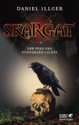 Skargat – Der Pfad des schwarzen Lichts