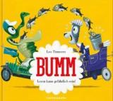 Leo Timmers: Bumm - Lesen kann gefährlich sein!