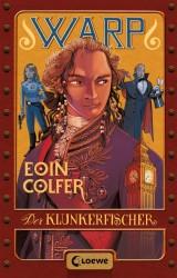 Eoin Colfer - Warp (2) - Der Klunkerfischer