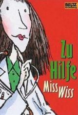 Zu Hilfe, Miss Wiss! (2)