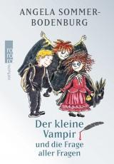 Angela Sommer-Bodenburg - Der kleine Vampir und die Frage aller Fragen